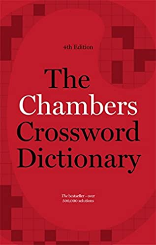 The Chambers Crossword Dictionary 4th Edition Amazon.co.uk Chambers 9781473608405 Books  sc 1 st  Amazon UK & The Chambers Crossword Dictionary 4th Edition: Amazon.co.uk ... 25forcollege.com