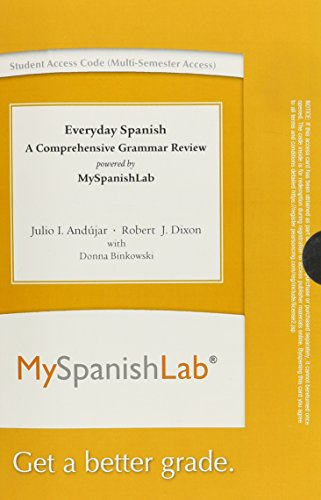 Everyday Spanish: A Comprehensive Grammar Review -- Access Card -- powered by MySpanishLab (Multi Semester) (5th Edition