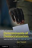 Determinants of Democratization: Explaining Regime Change in the World, 1972–2006