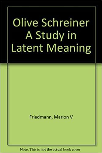 OLIVE SCHREINER - A STUDY IN LATENT MEANINGS: Marion