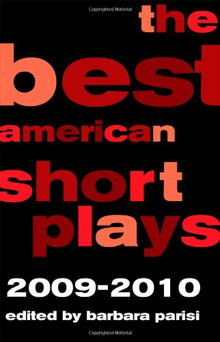 Read Online The Best American Short Plays, 2009-2010 PDF