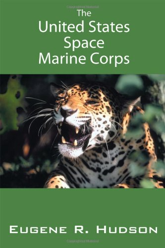 Download The United States Space Marine Corps ebook