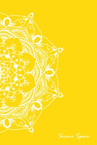 Serene Space: Yellow Dot Grid Notebook Mandala Art Pocket-sized, 150 Dotted Pages, Softcover (Dot Grid Journal Pocket Size) (Volume 1)