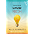 Think BIG and Grow Rich!: Unlocking the Promise of Wealth (Light Bulb Moments)