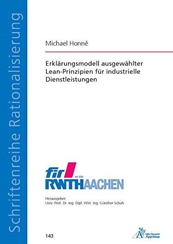 Erklärungsmodell ausgewählter Lean-Prinzipien für industrielle Dienstleistungen (Schriftenreihe Rationalisierung)