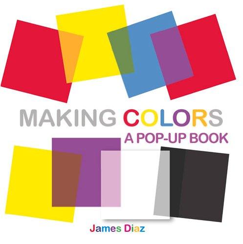 Download Making Colors: A Pop-Up Book pdf