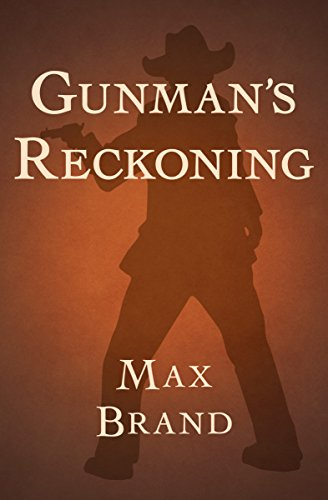 Gunman's Reckoning by [Brand, Max]