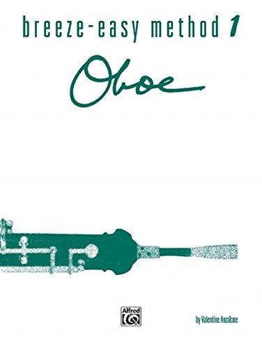 - Breeze-Easy Method for Oboe, Bk 1 (Breeze-Easy Series)