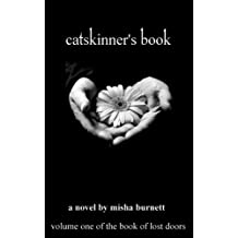 Catskinner's Book (The Book Of Lost Doors 1)