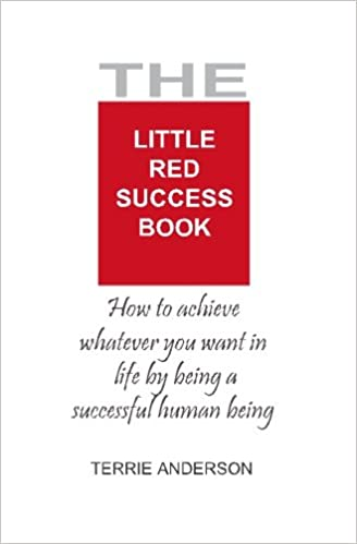 Book The Little Red Success Book: How To Achieve Whatever You Want Out Of Life