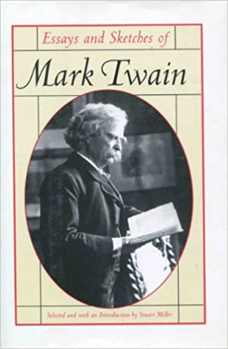 essays and sketches of mark twain mark twain  essays and sketches of mark twain mark twain 9781566198790 com books