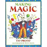 img - for Making Magic by Fay Presto (1994-12-01) book / textbook / text book