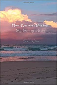 Book How I Became a Muslima: My Journey to Islam