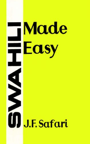9976100124 - J F Safari: Swahili Made Easy - Book