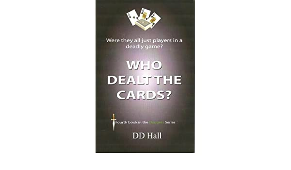 Who DealtThe Cards? (The Daggers Series Book 4)