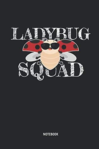 Ladybug Squad - Notebook: Lined Ladybug Notebook / Journal. Great Ladybug Accessories & Novelty Gift Idea for all Ladybug Girls & Lover.]()