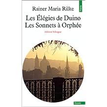 Élégies de Duino [ancienne édition]: Sonnets à Orphée (//)