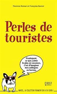 Perles de touristes par Françoise Baroni
