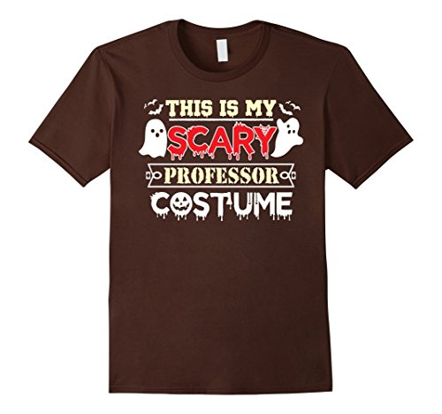 Mens This is my Scary Professor Halloween Costume T-Shirt Large Brown