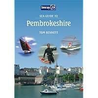 Sea Guide to Pembrokeshire (Imray Seaguide)