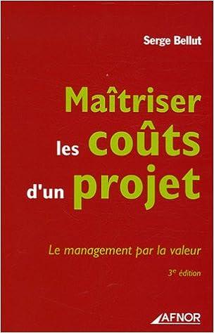 Livres gratuits Maîtriser les coûts d'un projet : Le management par la valeur pdf, epub ebook