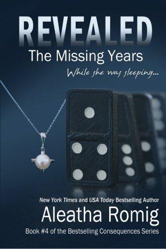 Revealed Missing Years Aleatha Romig product image
