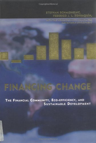 Financing Change: The Financial Community, Eco-efficiency, and Sustainable Development