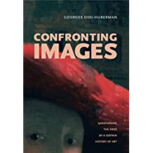 Confronting Images: Questioning the Ends of a Certain History of Art