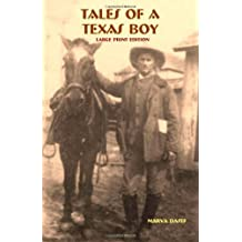 Tales of a Texas Boy - Large Print