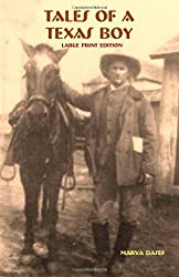 Tales of a Texas Boy - Large Print