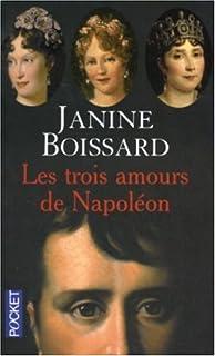 Les trois amours de Napoléon, Boissard, Janine
