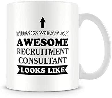 Funny Mug - Awesome Recruitment Consultant Ceramic Coffee Mug Tea Mug Great Gift Idea