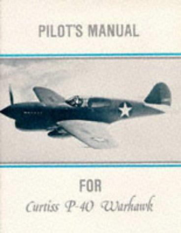 P-40 Warhawk (American flight manuals) P-40 Warhawk Flight