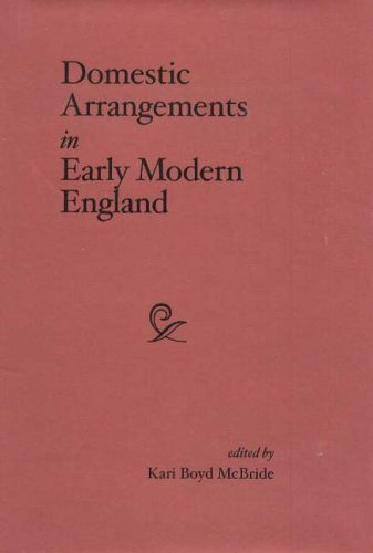 Domestic Arrangements in Early Modern England (Medieval and Renaissance Literary Studies) ePub fb2 ebook