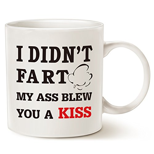 Funny Quote Coffee Mug Christmas Gifts, I Didn't Fart My Ass Blew You a Kiss for Dad, Brother, Friend Great Gift Ideas Porcelain Cup, White 14 Oz by - Christmas Quotes