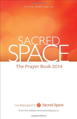 Sacred Space: The Prayer Book 2014