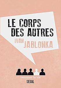 Le Corps des autres par Jablonka
