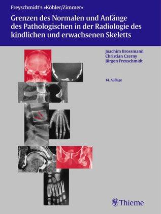 Grenzen des Normalen und Anfänge des Pathologischen im Röntgenbild des Skeletts