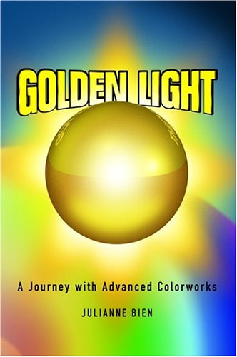 Golden Light: A Journey with Advanced Colorworks by Spectrahue Light & Sound Inc.