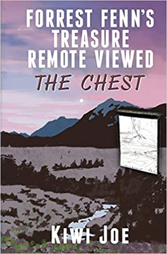 Forrest Fenn's Treasure Remote Viewed: The Chest: Kiwi Joe