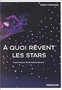 A quoi rêvent les stars