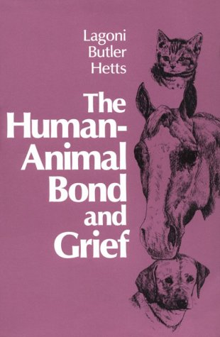 The Human-Animal Bond and Grief, 1e by Saunders