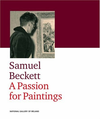 Download Samuel Beckett: A Passion for Painting ePub fb2 ebook