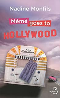 Mémé goes to Hollywood : roman, Monfils, Nadine