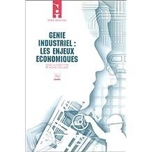 Genie Industriel: les Enjeux Economiques