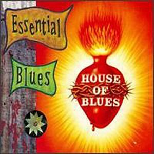 Various artists house of blues essential blues v 1 for Essential house music