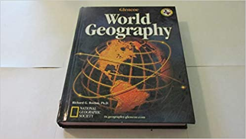 Glencoe World Geography Texas Edition Richard G Boehm