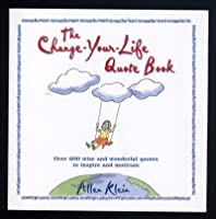 The Create-Your-Life Quote Book 0517210290 Book Cover