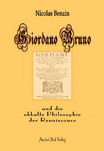 Giordano Bruno und die okkulte Philosophie der Renaissance