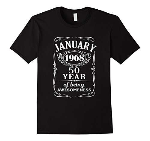 50th Birthday Gift - Born in January 1968 T-Shirt